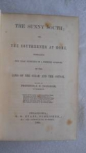 The Sunny South; or, the Southerner at Home, 1860, for sale