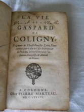 La Vie de Gaspard de Coligny, Cologne 1686, for sale